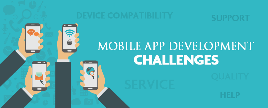 5 Challenges Mobile App Developers Face Today