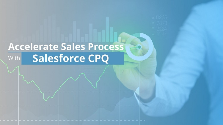 Accelerate Sales Process with CPQ